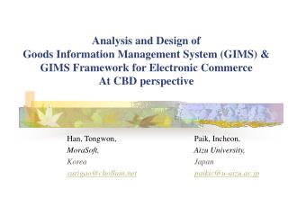 Investigation and Outline of Products Data Administration Framework (GIMS) and GIMS Structure for Electronic Business At