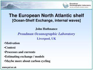 The European North Atlantic rack [Ocean-Rack Trade, inward waves]
