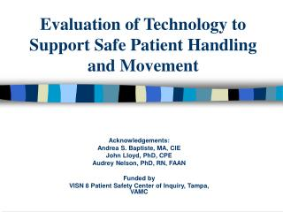 Assessment of Innovation to Bolster Safe Patient Taking care of and Development