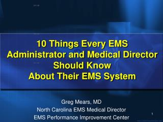 10 Things Each EMS Head and Therapeutic Executive Ought to Think About Their EMS Framework