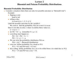 Address 2 Binomial and Poisson Likelihood Conveyances