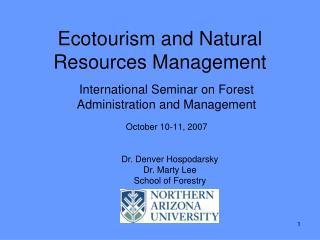 Ecotourism and Regular Assets Administration