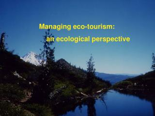 Overseeing eco-tourism: a biological point of view