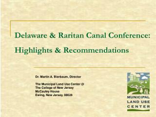 Delaware and Raritan Waterway Meeting: Highlights and Proposals