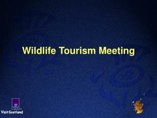 Natural life Tourism Meeting
