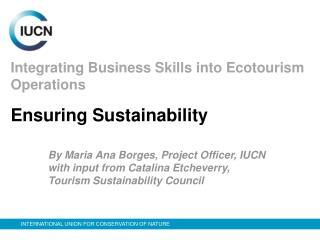 Coordinating Business Aptitudes into Ecotourism Operations