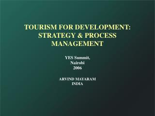 TOURISM FOR Improvement: Methodology and Procedure Administration