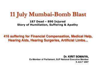 11 July Mumbai-Bomb Impact