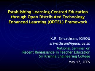 Building up Learning-Focused Training through Open Conveyed Innovation Upgraded Learning (ODTEL) System