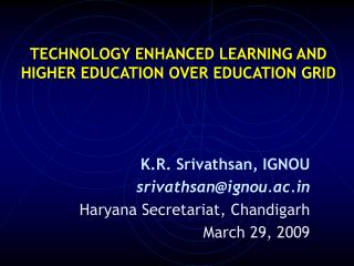 Innovation Upgraded LEARNING AND Advanced education OVER Instruction Network