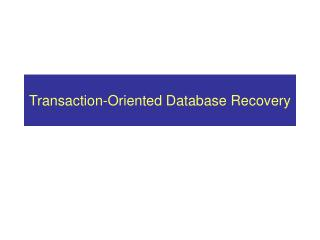 Exchange Arranged Database Recuperation