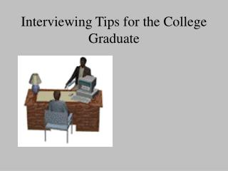 Talking with Tips for the College Alum