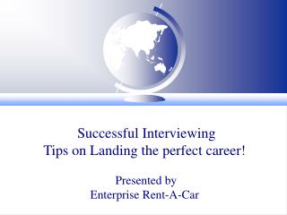 Fruitful Meeting Tips on Finding the ideal profession! Displayed by Big business Lease An Auto