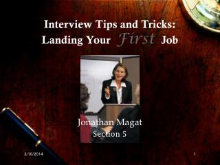 Meeting Tips and Traps: Getting Your First Occupation