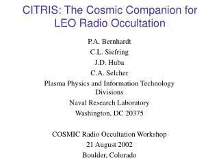 CITRIS: The Grandiose Friend for LEO Radio Occultation