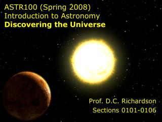 ASTR100 (Spring 2008) Prologue to Cosmology Finding the Universe