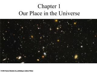 Part 1 Our Place in the Universe