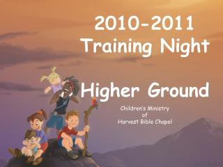 2010-2011 Preparing Night Higher Ground Youngsters' Service of Harvest Book of scriptures Church