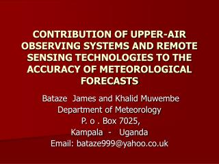Commitment OF UPPER-AIR Watching Frameworks AND REMOTE Detecting Innovations TO THE Precision OF METEOROLOGICAL Figures