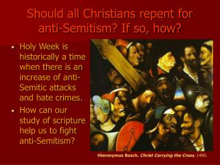 Should all Christians apologize for hostile to Semitism? Provided that this is true, how?