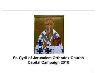 St. Cyril of Jerusalem Customary Church Capital Crusade 2010