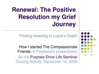 Restoration: The Positive Determination my Despondency Venture