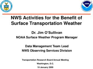 NWS Exercises for the Advantage of Surface Transportation Climate