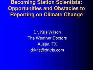 Getting to be Station Researchers: Opportunities and Obstructions to Writing about Environmental Change