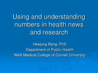 Utilizing and understanding numbers as a part of wellbeing news and examination