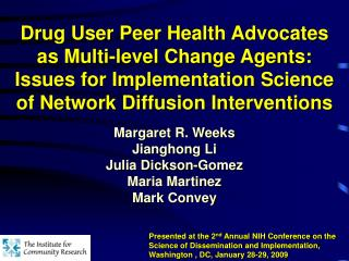Drug Client Peer Wellbeing Advocates as Multi-level Change Operators: Issues for Usage Exploration of System Dispersion