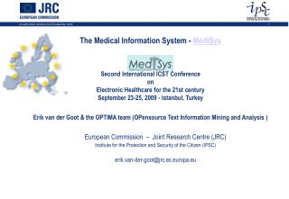 The Restorative Data Framework - MedISys eHealth 2009 Second Global ICST Gathering on Electronic Human services for the