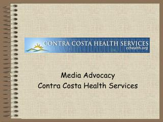 Media Support Contra Costa Wellbeing Administrations