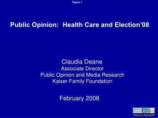 Claudia Deane Partner Executive Popular Conclusion and Media Research Kaiser Family Establishment February 2008