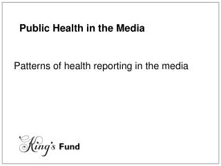 General Wellbeing in the Media