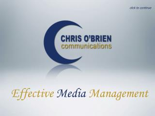 Compelling Media Administration