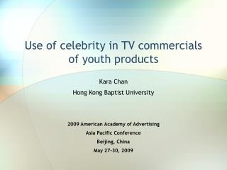 Utilization of big name in television advertisements of youth items