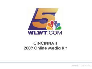 CINCINNATI 2009 Online Media Pack