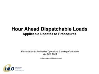 Hour Ahead Dispatchable Burdens Appropriate Overhauls to Methodology