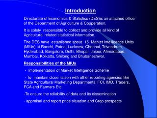 Presentation Directorate of Financial matters and Measurements (DES)is an appended office of the Division of Farming and
