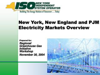 New York, New Britain and PJM Power Markets Outline