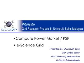 PRAGMA Framework Research Ventures in Universiti Sains Malaysia