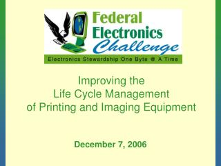 Enhancing the Life Cycle Administration of Printing and Imaging Gear