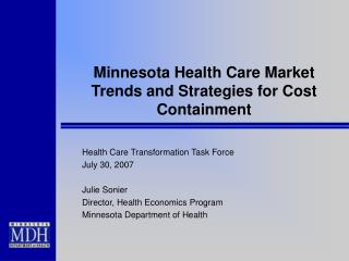 Minnesota Medicinal services Market Patterns and Systems for Cost Control