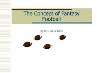 The Idea of Imagination Football