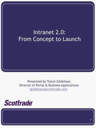 Intranet 2.0: From Idea to Dispatch