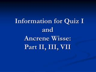 Data for Test I and Ancrene Wisse: Part II, III, VII