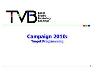 Crusade 2010: Target Programming