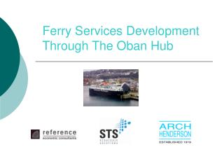 Ship Administrations Advancement Through The Oban Center
