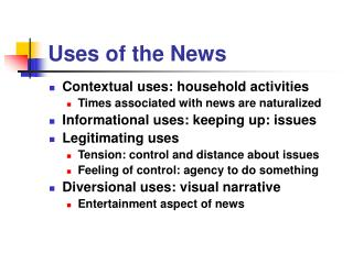 Employments of the News
