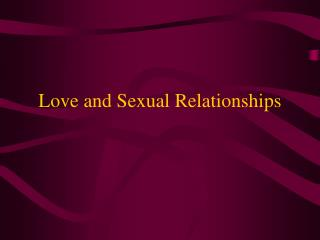 Love and Sexual Connections